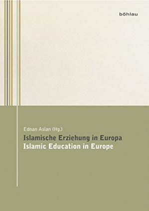 Book cover Islamische Erziehung in Europa / Islamic Education in Europe