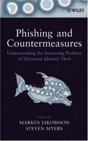 पुस्तक कवर Phishing and Countermeasures: Understanding the Increasing Problem of Electronic Identity Theft
