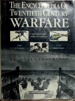 Kitap kapağı The Encyclopedia of Twentieth Century Warfare