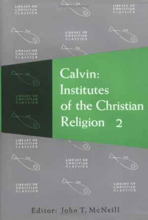 Εξώφυλλο βιβλίου Calvin: Institutes of the Christian Religion, Volume 1