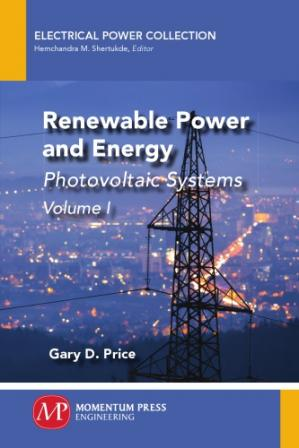 Book cover Renewable power and energy: photovoltaic systems. Volume I