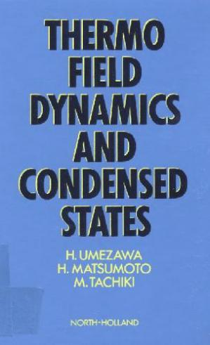 Book cover Thermo field dynamics and condensed states