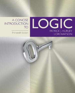 Book cover A Concise Introduction to Logic, 13th Edition