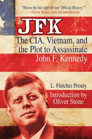Book cover JFK: The CIA, Vietnam, and the Plot to Assassinate John F. Kennedy