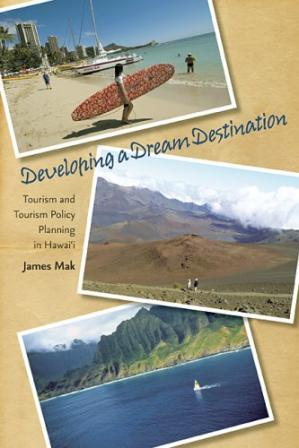 书籍封面 Developing a Dream Destination: Tourism and Tourism Policy Planning in Hawaii