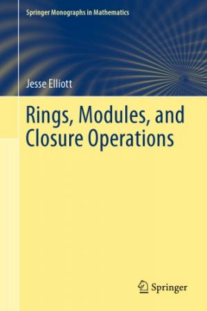 Book cover Rings, Modules, and Closure Operations