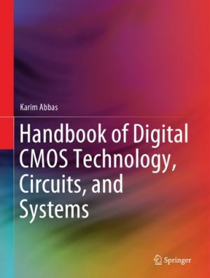 Book cover Handbook Of Digital CMOS Technology, Circuits, And Systems