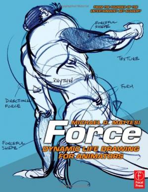 Book cover Force: Dynamic Life Drawing for Animators