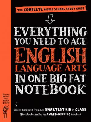 Book cover Everything You Need to Ace English Language Arts in One Big Fat Notebook