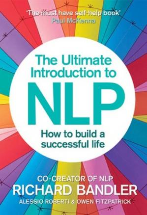 Buchdeckel The Ultimate Introduction to NLP: How to build a successful life