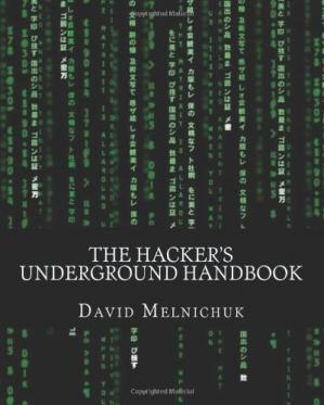 Buchdeckel The Hacker's Underground Handbook: Learn how to hack and what it takes to crack even the most secure systems! (Volume 1)