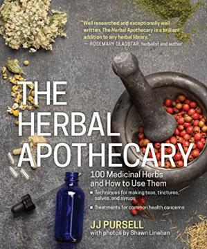 Book cover The Herbal Apothecary: 100 Medicinal Herbs and How to Use Them