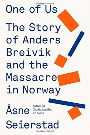 Book cover One of Us: The Story of Anders Breivik and the Massacre in Norway