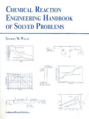 Copertina Chemical Reaction Engineering Handbook of Solved Problems