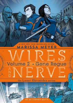 Book cover Wires and Nerve: Gone Rogue