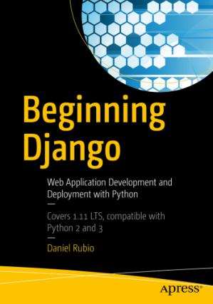غلاف الكتاب Beginning Django: Web Application Development and Deployment with Python