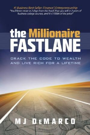 წიგნის ყდა The Millionaire Fastlane: Crack the Code to Wealth and Live Rich for a Lifetime.