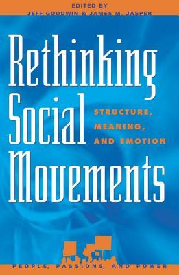 A capa do livro Rethinking Social Movements: Structure, Meaning, and Emotion