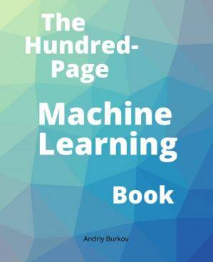 Book cover The Hundred-Page Machine Learning Book