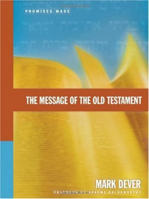 Copertina The Message of the Old Testament: Promises Made