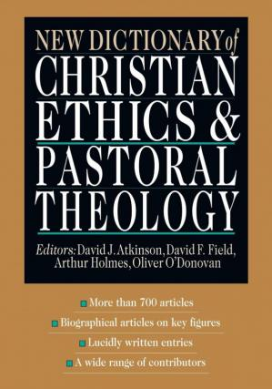 Book cover New Dictionary of Christian Ethics & Pastoral Theology