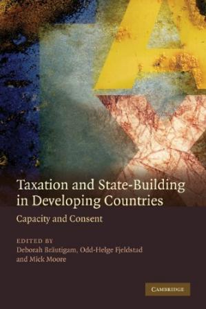 Portada del libro Taxation and State-Building in Developing Countries: Capacity and Consent