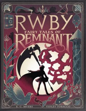 Book cover RWBY: Fairy Tales of Remnant