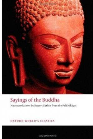 Εξώφυλλο βιβλίου Sayings of the Buddha: New Translations from the Pali Nikayas