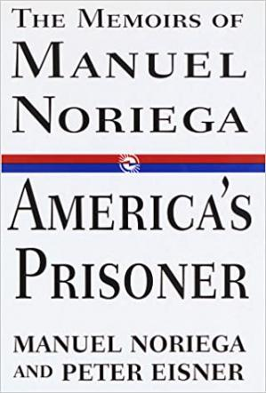 A capa do livro America's Prisoner: The Memoirs of General Manuel Noriega