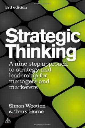 Book cover Strategic Thinking: A Nine Step Approach to Strategy and Leadership for Managers and Marketers