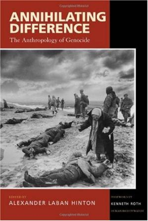 A capa do livro Annihilating Difference: The Anthropology of Genocide