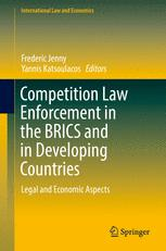 Portada del libro Competition Law Enforcement in the BRICS and in Developing Countries: Legal and Economic Aspects