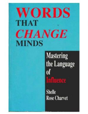 Book cover Words That Change Minds: Mastering the Language of Influence