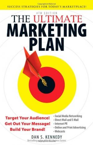 Buchdeckel The Ultimate Marketing Plan: Target Your Audience! Get Out Your Message! Build Your Brand! 4th Edition