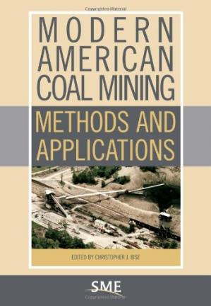 Couverture du livre Modern American Coal Mining: Methods and Applications