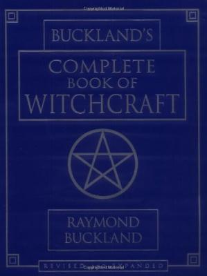 Book cover Buckland's Complete Book of Witchcraft (Llewellyn's Practical Magick)