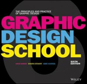 Book cover Graphic Design School: The Principles and Practice of Graphic Design