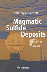 Book cover Magmatic Sulfide Deposits: Geology, Geochemistry and Exploration
