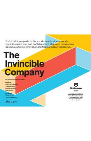 Okładka książki The Invincible Company: Business Model Strategies From the World's Best Products, Services, and Organizations