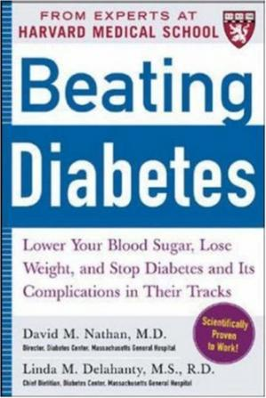 Book cover Beating Diabetes (A Harvard Medical School Book): Lower Your Blood Sugar, Lose Weight, and Stop Diabetes and Its Complications in Their Tracks