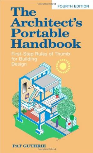 Book cover The Architect's Portable Handbook: First-Step Rules of Thumb for Building Design, 4th Edition