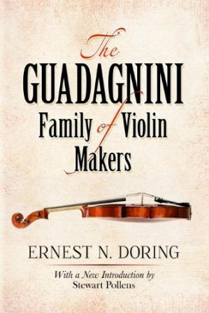 Εξώφυλλο βιβλίου The Guadagnini Family of Violin Makers
