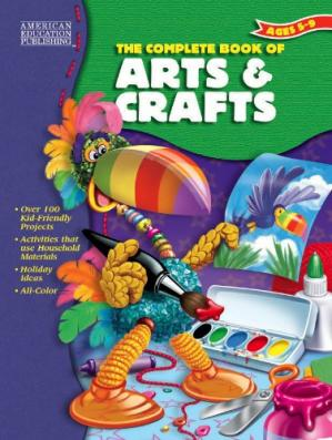 Book cover The Complete Book of Arts & Crafts (The Complete Book Series)
