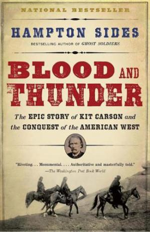 غلاف الكتاب Blood and Thunder: The Epic Story of Kit Carson and the Conquest of the American West