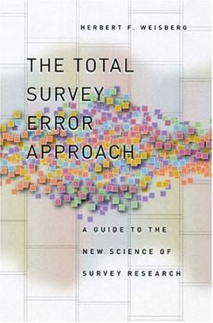 Korice knjige The Total Survey Error Approach: A Guide to the New Science of Survey Research