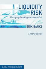Okładka książki Liquidity Risk: Managing Funding and Asset Risk