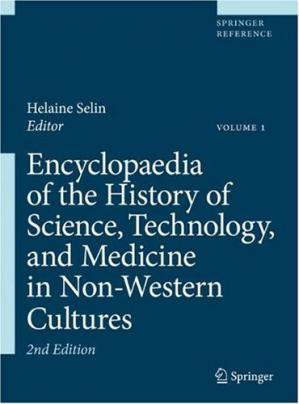 Portada del libro Encyclopaedia of the History of Science, Technology, and Medicine in Non-Western Cultures - Second Edition