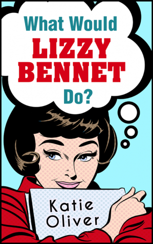 Book cover What Would Lizzy Bennet Do?