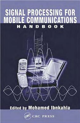 Book cover Signal Processing for Mobile Communication Systems Handbook