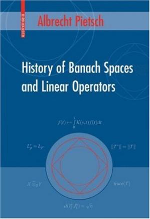 Book cover History of Banach Spaces and Linear Operators